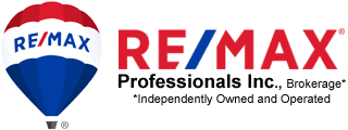 RE/MAX Professionals Inc., Brokerage* *Independently Owned and Operated